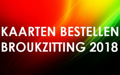 Kaarten bestellen Broukzitting 2018